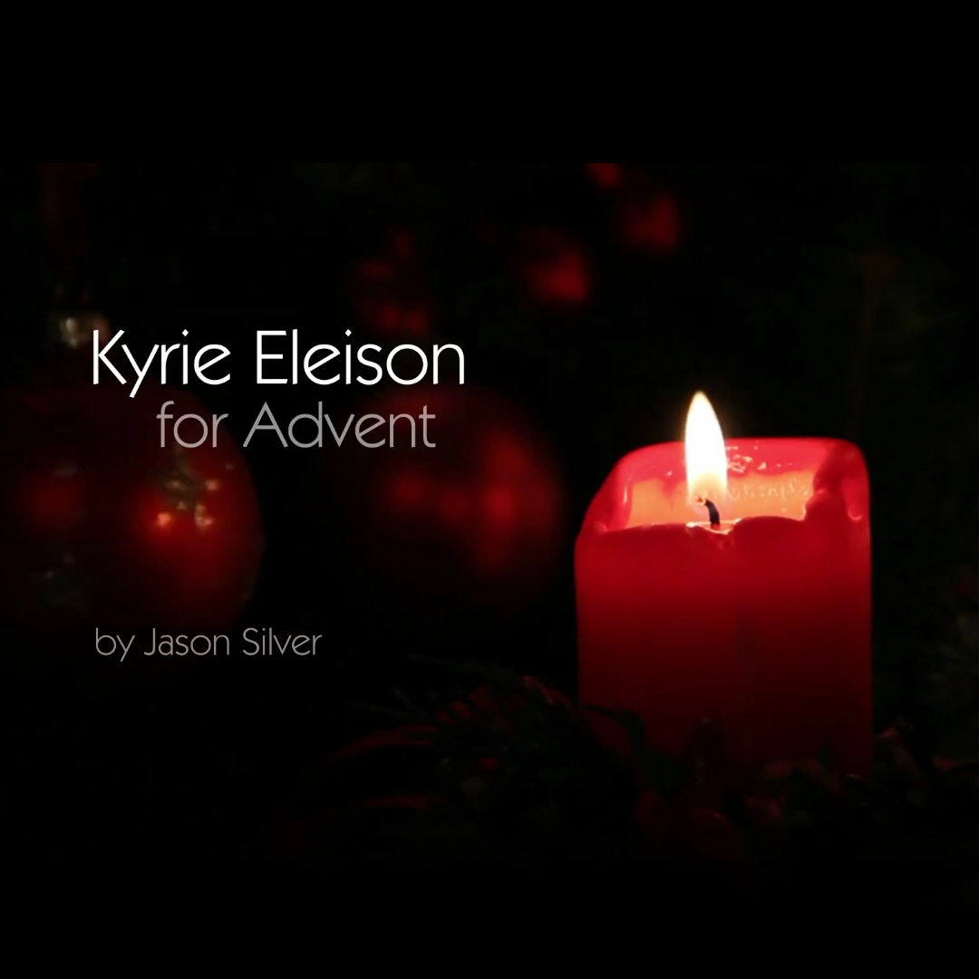 Kyrie Eleison for Advent