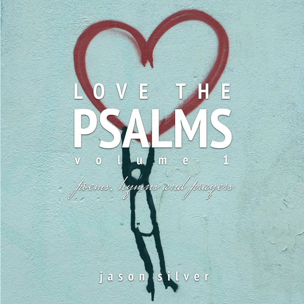 Love the Psalms, Volume 1
