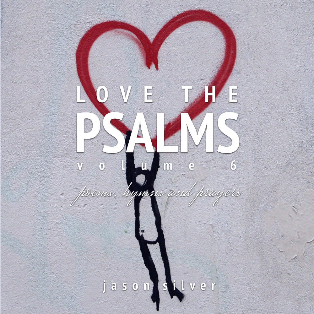 Love the Psalms, Volume 6