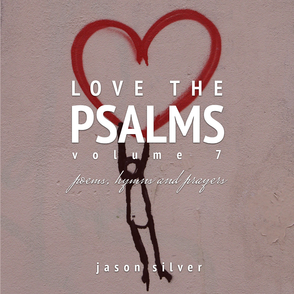 Love the Psalms, Volume 7