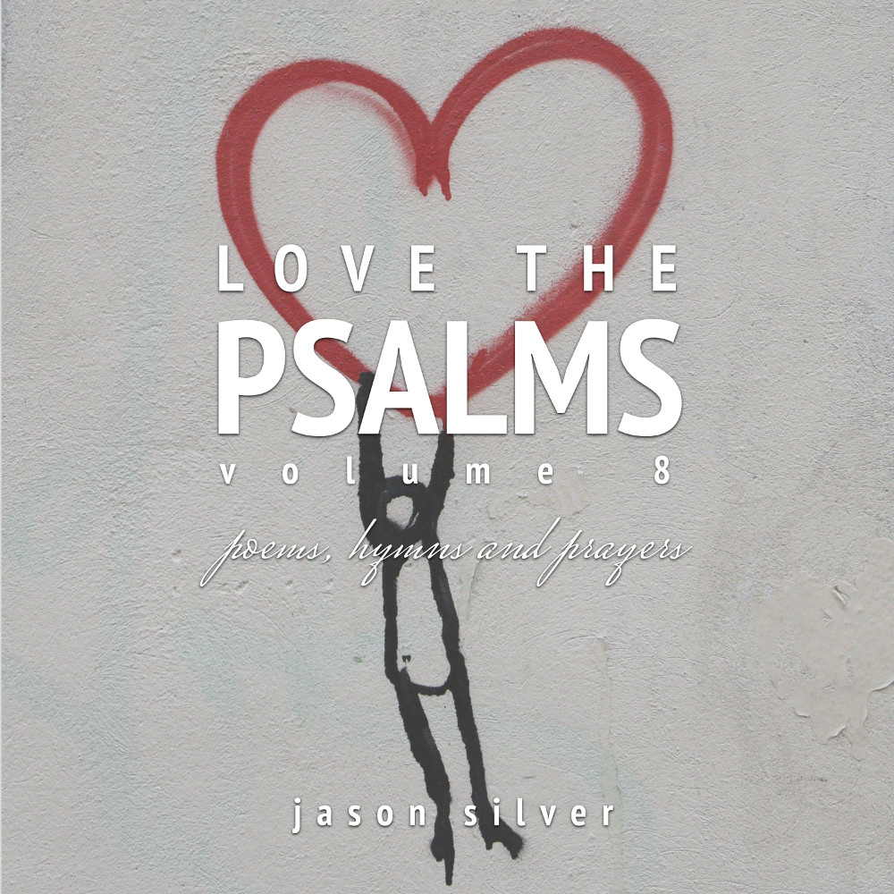 Love the Psalms, Volume 8